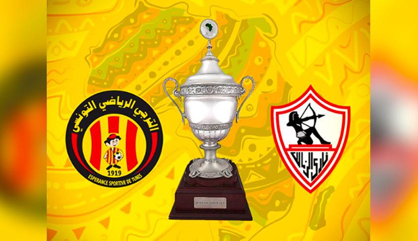 Espérance de Tunis – Zamalek : Sur quelle chaîne voir le match?